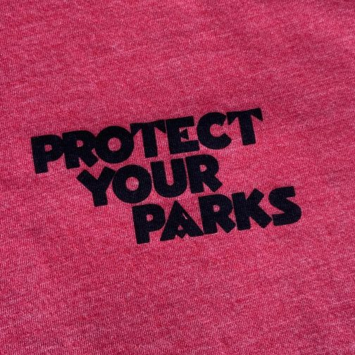 Protect Your Parks Tee By Good & Well Supply. Front Print View.