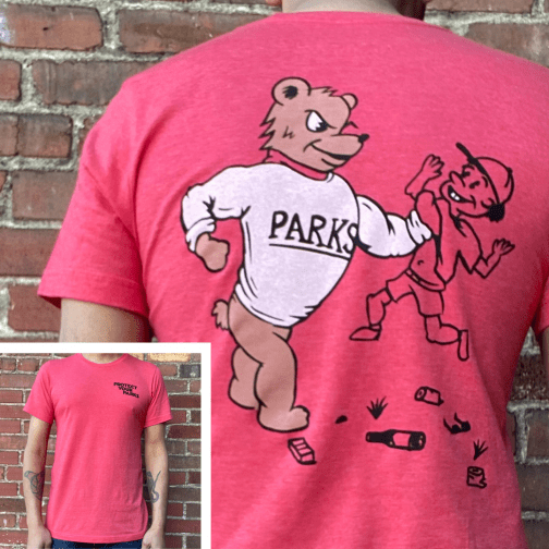 Protect Your Parks Tee by Good & Well Supply. Front and Back View.